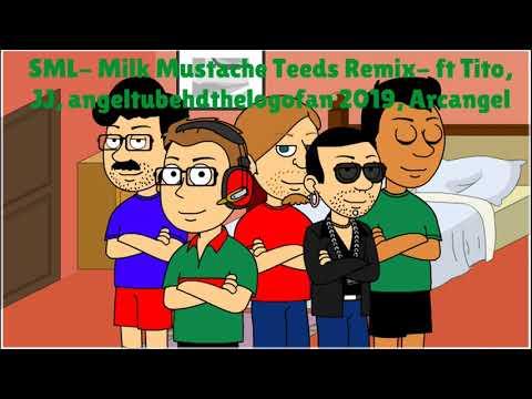 SML- Milk Mustache Teeds- Ft Tito, JJ, Angeltubehdthelogoclubfan 2019, Arcangel (Clean Audio)