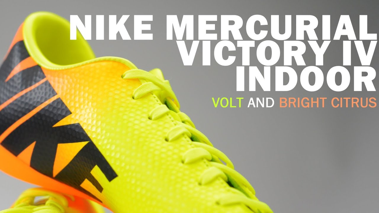 Nike Mercurial Victory IV Indoor Soccer Shoes - Volt and Bright Citrus  Unboxing - YouTube