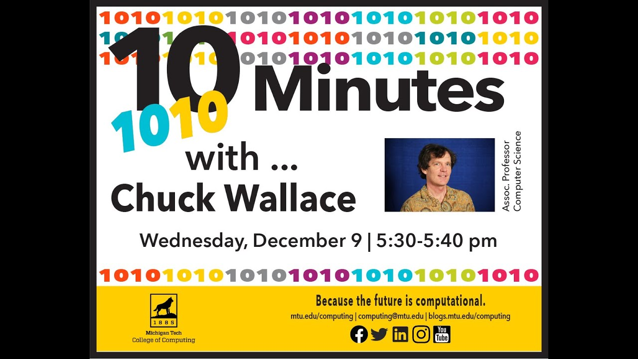 Preview Image for 1010 with ... Chuck Wallace, Assoc. Prof, Computer Science, December 9, 2020.
