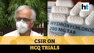 'WHO should've researched independently': CSIR welcomes HCQ trial resumption