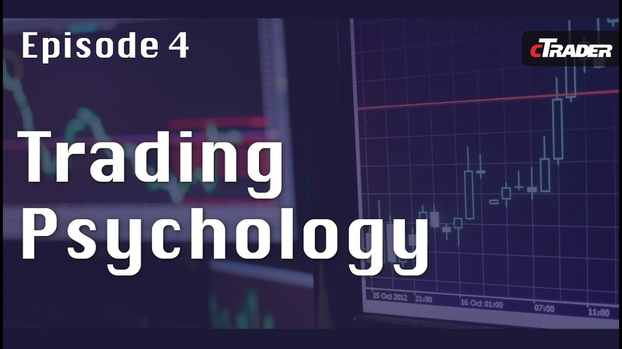 Psychology of trading forex