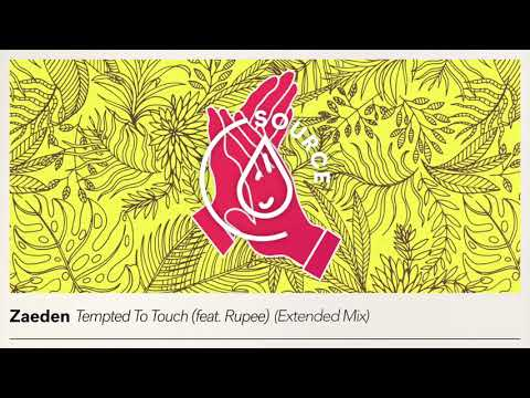 Zaeden - Tempted To Touch (feat. Rupee) [Extended Mix]