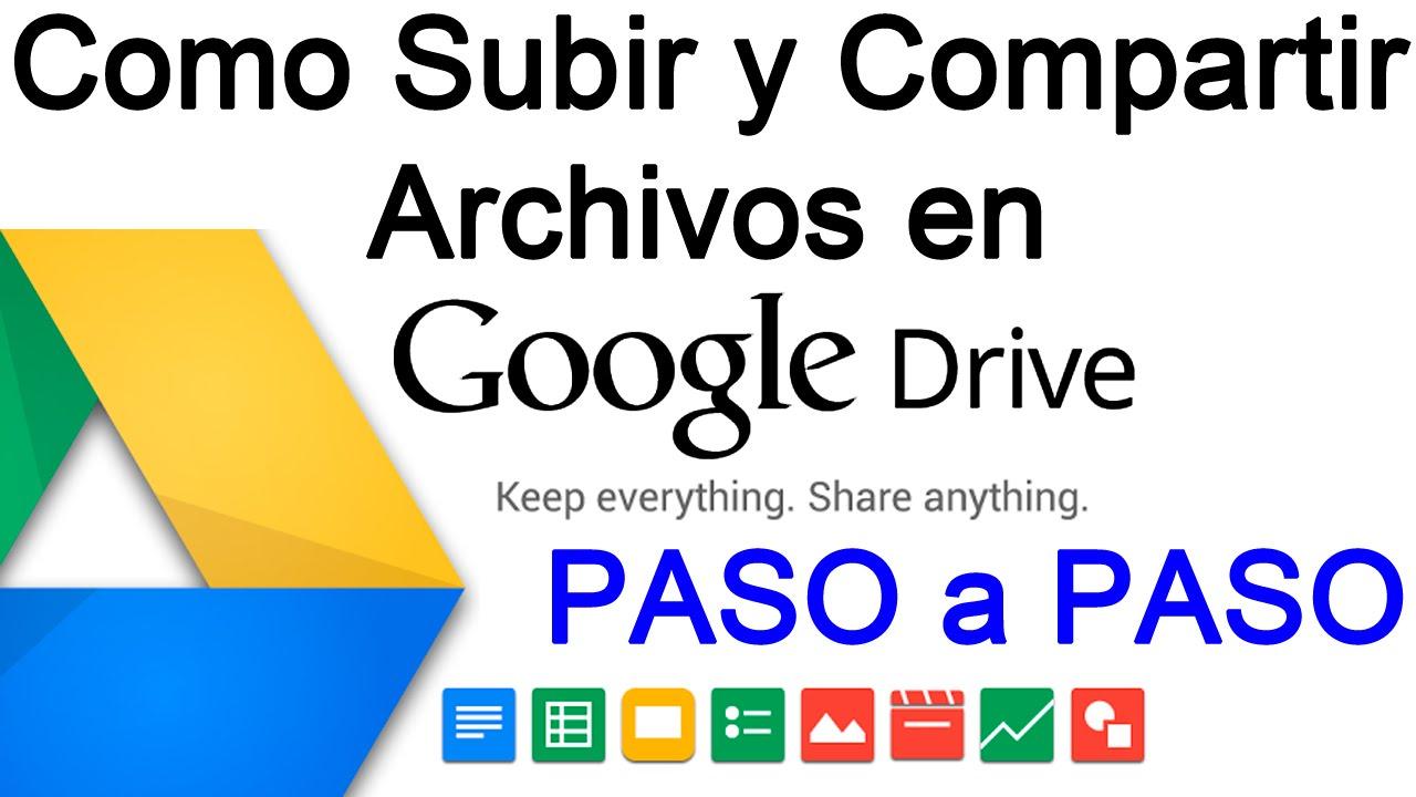 Como Subir Archivos a Google Drive Fácil (Compartir archivos google ...