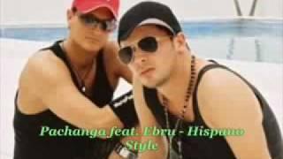 youtube pachanga hispano style feat ebru