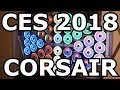 SO. MUCH. RGB. New Cases Too - Corsair at CES 2018!