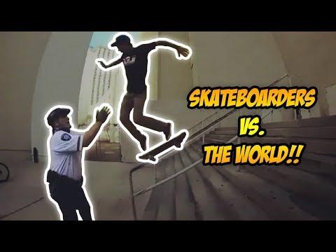 "SKATERS vs THE WORLD #52!   ""Skateboarders vs. Haters/Fans"" (2018)"
