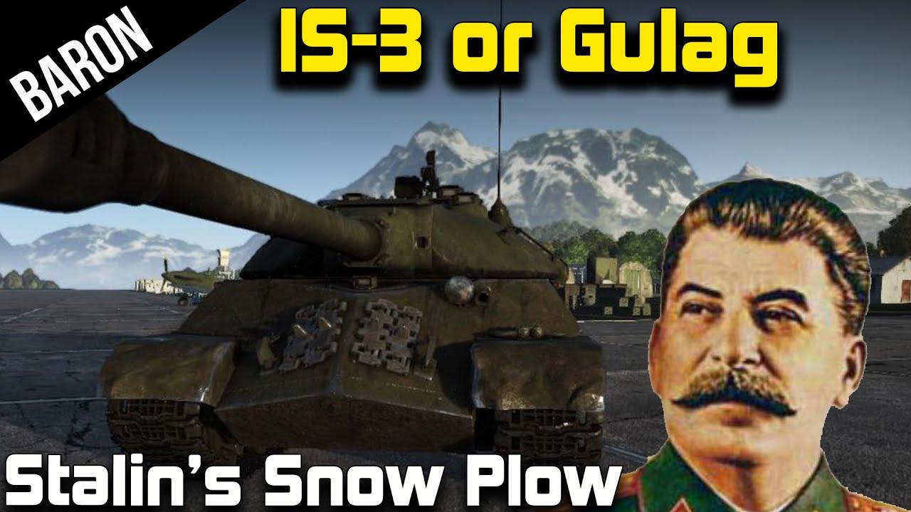 joseph stalin 39 s snow plow is 3 tank or gulag war thunder tanks gameplay youtube. Black Bedroom Furniture Sets. Home Design Ideas