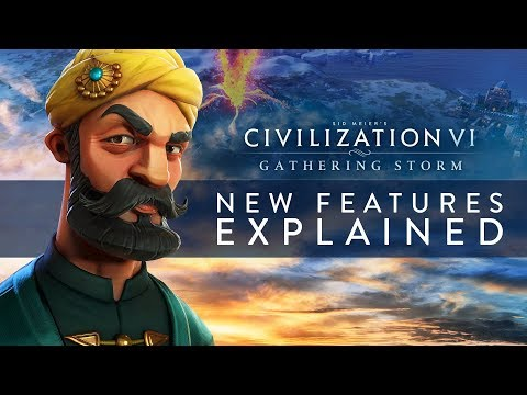Civilization VI: Gathering Storm - New Features Explained