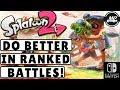 5 Tips To Get Better In Splatoon 2 Ranked Battles!