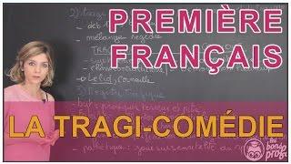 La tragi-comédie et le registre tragique - Français Première - Les Bons Profs