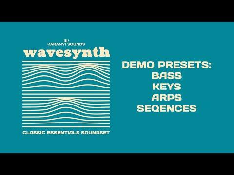 KaranyiSounds - Wavesynth (Classic Essentials Sound Set demos)