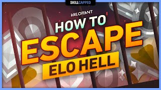 How YOU CAN ESĊAPE ELO HELL (Iron, Bronze, Silver, Gold) in Valorant