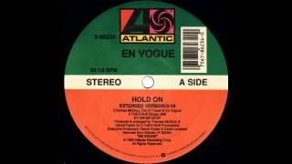 Hold On (Extended Version) - En Vogue