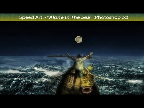 """Alone in the sea""-Speed art (Photoshop cc)"