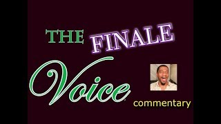 The Voice 2018 FINALE (commentary)