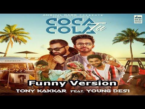 Coca Cola Tu  Funny Version- Tony Kakkar Ft. Young Desi | Shut Up Vines New Song Video| 2019