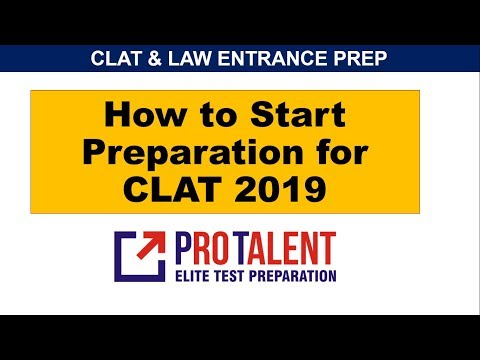 How to Start Preparation for CLAT 2019 I A perfect Guide by ProTalent