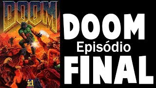 Doom - Episódio 18 (MOTHERFUCKING FINAL) - Gadosen