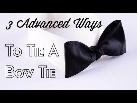 How To Tie A Bow Tie - 3 Advanced Ways With Single End Tutorial