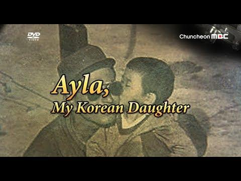 Ayla, My Korean Daughter(Kore Ayla)