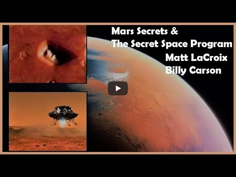 Mars Mysteries And The Secret Space Program - Billy Carson - Matt LaCroix