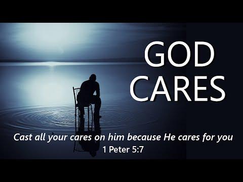 God Cares (1 Peter 5:7)