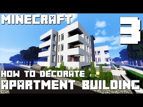 Minecraft How to Decorate Modern Apartment Building - Part 3