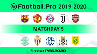 Efootball.pro 2019-2020 matchday 5 date: saturday, 22nd february match 1 (29:30) as monaco vs fc barcelona match2 (1:26:00) celtic boavista match3 (...