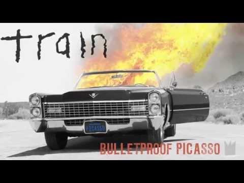 Train - Bulletproof Picasso [LYRIC VIDEO]