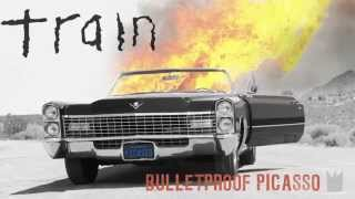 Train - Bulletproof Picasso [LYRIC VIDEO]