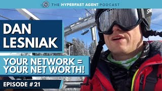 [#21] The Influential Impact of Environment with Dan Lesniak // Real Estate Agent Career Advice