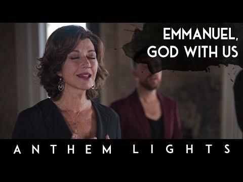 Emmanuel, God With Us Feat. Amy Grant   Anthem Lights
