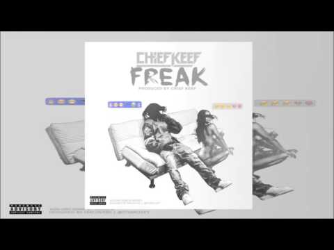 Chief Keef - FREAK [Better Quality]