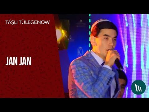 Täşli Tülegenow - Jan Jan | 2019