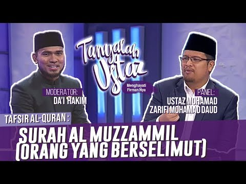 Tanyalah Ustaz (2019) | Surah  Al Muzzammil (orang Yang Berselimut) (Mon, Dec 16)
