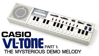Casio VL-1 - Part 1: The Mysterious Demo Melody