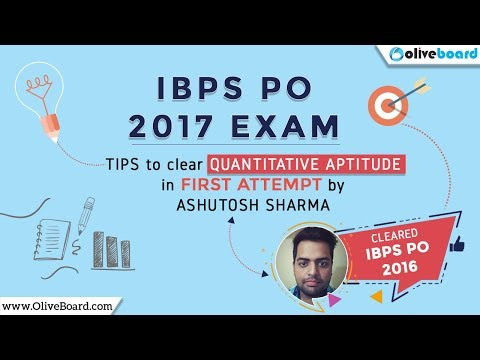 IBPS PO 2017 | Best Strategy For Quantitative Aptitude | Ashutosh Sharma