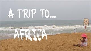 Spending a Week In Lomé!| Africa Travel vlog-vlog no.6