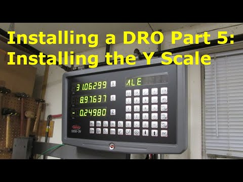 How To Install A DRO 5 Installing The Y Axis Scale