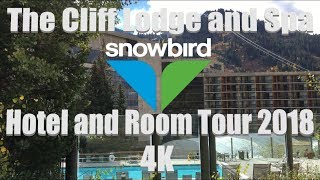 The Cliff Lodge and Spa | Snowbird, Utah | Hotel and Room Tour 2018 | 4K