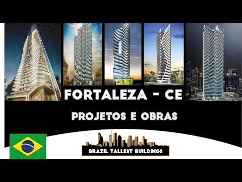 Brazil Tallest Buildings | Obras e Projetos | Parte 1 | Fortaleza - CE