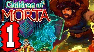 CHILDREN OF MORTA: Gameplay Walkthrough Part 1 (FULL GAME) Lets Play Playthrough PS4 XBOX PC