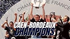 Sacré Bordeaux ! (Caen-Bordeaux, 2008/2009)