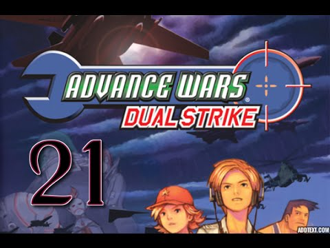 "Part 21: Let's Play Advance Wars Dual Strike, Hard Campaign - ""Blaurghblafrblahh"""