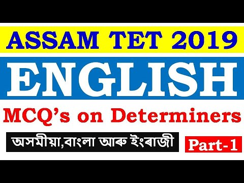 Repeat ASSAM TET 2019 | ENGLISH | DETERMINERS | Part-1 by WAY TO