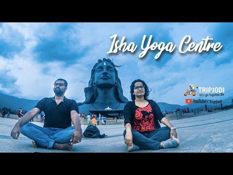 Isha Yoga Centre, Coimbatore - #Tripjodi Travel Story