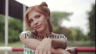 Paulina Vetrano - Demo Reel