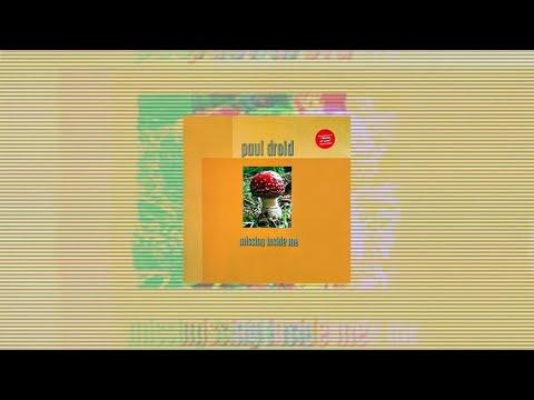 Paul Droid – Missing Inside Me
