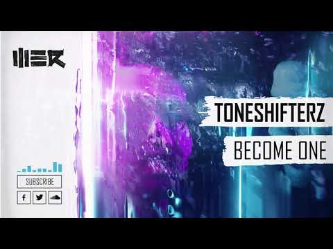 Toneshifterz - Become One