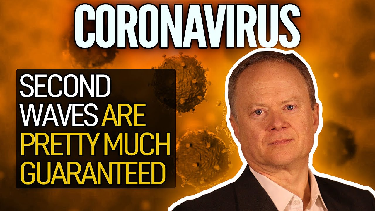 (282) Second Waves Of Coronavirus Infections Are Pretty Much Guaranteed - YouTube